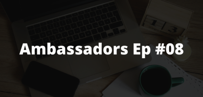 Ambassadors Ep #8: Donny Walford Behind Closed Doors