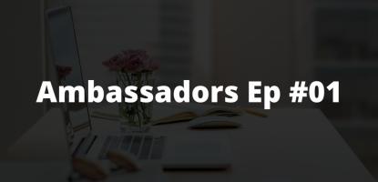 Ambassadors Ep #1 featuring TJ Halbertsma